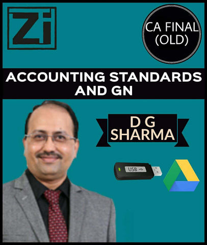 CA Final (Old) Accounting Standards & GN By D G Sharma - zeroinfy