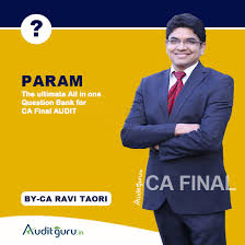 CA Final Audit PARAM (All in one Question Bank) By Ravi Taori and Akash Hirani - Zeroinfy