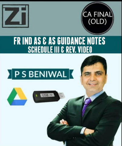 CA Final (Old) Financial Reporting (FR) AS and IND AS By P S Beniwal - Zeroinfy