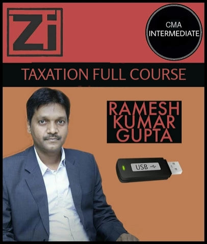 CMA Inter Taxation Full Course By Ramesh Kr Gupta - Zeroinfy