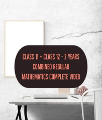 Class 11 + Class 12 Regular 2 Years Combined Mathematics Complete Video Classes By Mr. Sachin Gulati - Zeroinfy