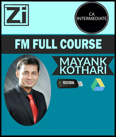 CA Inter FM Full Course by Mayank Kothari (New)