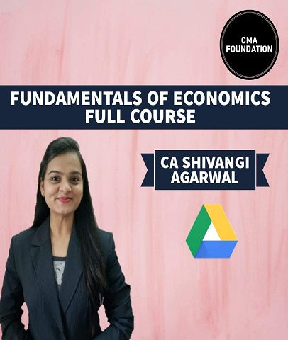CMA Foundation Fundamentals of Economics By Shivangi Agrawal - Zeroinfy