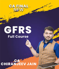 CA Final New GFRS Full Course Video Lectures By CA Chiranjeev Jain - Zeroinfy