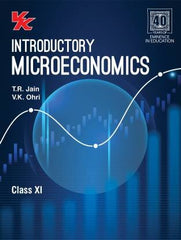 Introductory Microeconomics Class 11 for (2020-21) First Edition By T R Jain