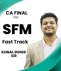 CA Final Old Strategic Financial Management Fast Track Video By Kunal Doshi, CFA - Zeroinfy