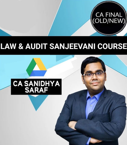 CA Final Sanjeevani Law And Audit Combo Course By Sanidhya Saraf (Old/New) - Zeroinfy