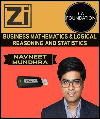 CA Foundation Business Mathematics and Logical Reasoning and Statistics By Navneet Mundhra (New) - Zeroinfy