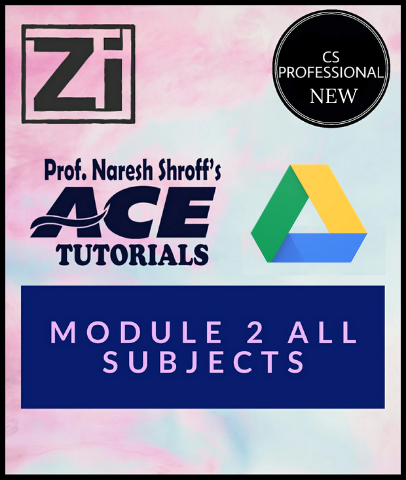 CS Professional New Module 2 All Subjects By Ace Tutorials - Zeroinfy