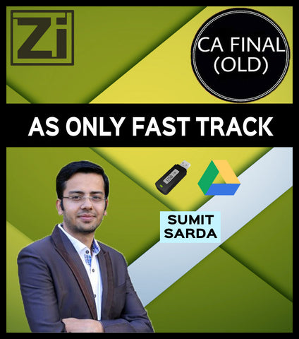 CA Final AS Only Fast Track by Sumit Sarda (Old) - Zeroinfy