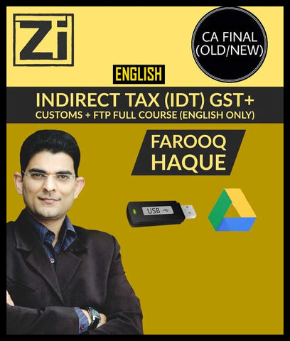 CA Final (Old/New) Indirect Tax (IDT) GST+Customs+FTP Videos By Farooq Haque - (English Only) - Zeroinfy