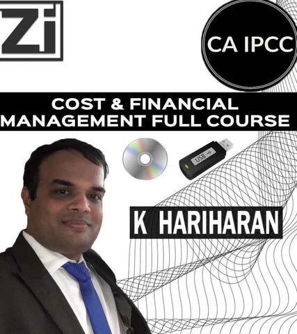CA IPCC Cost and FM Full Course by K Hariharan (Old) - zeroinfy