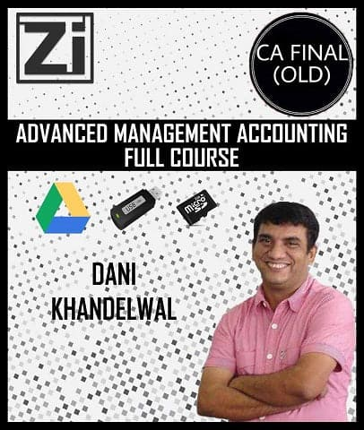 CA Final Advanced Management Accounting  Full Course by Dani Khandelwal (Old) - Zeroinfy