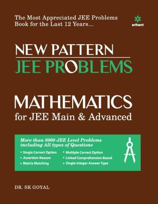 New Pattern JEE Problems Mathematics for JEE Main & Advanced by S.K Goyal - Zeroinfy