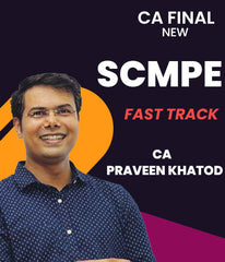 CA Final SCMPE Fast Track Course By Praveen Khatod (New) - Zeroinfy