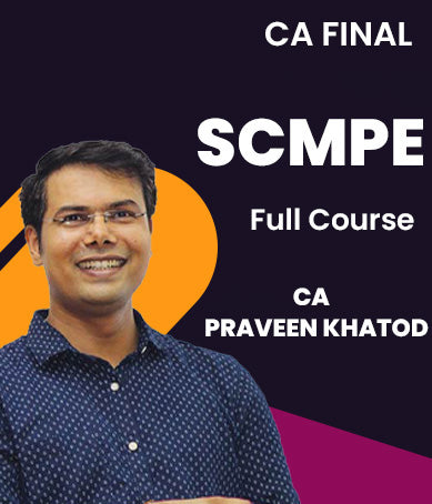 CA Final SCMPE Full Course By Praveen Khatod (New) - Zeroinfy