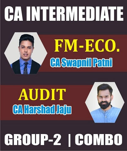 CA Inter Audit & FM ECO Combo Full Lectures by CA Harshad Jaju & CA Swapnil Patni - Zeroinfy