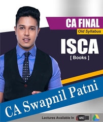 CA Final ISCA Book Set By CA Swapnil Patni (Old) - Zeroinfy