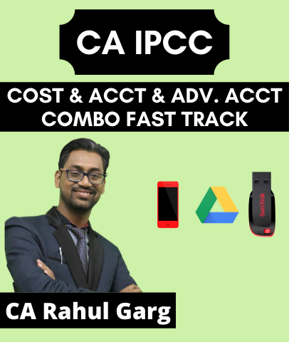 CA IPCC Cost and Accounting and Adv. Accounting Combo Fast Track By CA Rahul Garg (Old) - Zeroinfy
