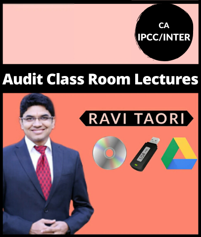 CA IPCC/INTER Audit Class room Lectures by Ravi Taori (Old/New) - Zeroinfy