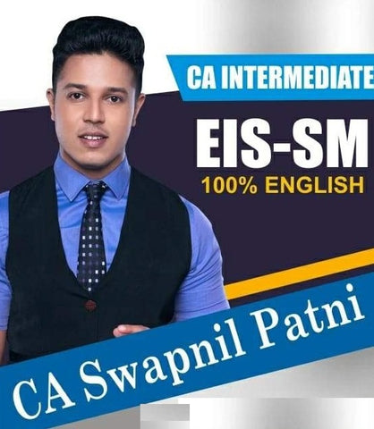CA Inter EIS SM Full Video Lectures in English By CA SWAPNIL PATNI