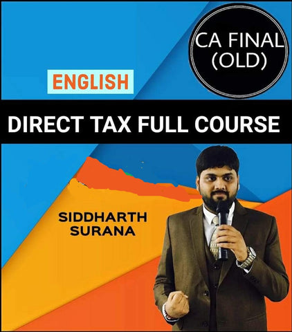 CA Final Direct Tax Full Course in English By Siddharth Surana (Old) - Zeroinfy