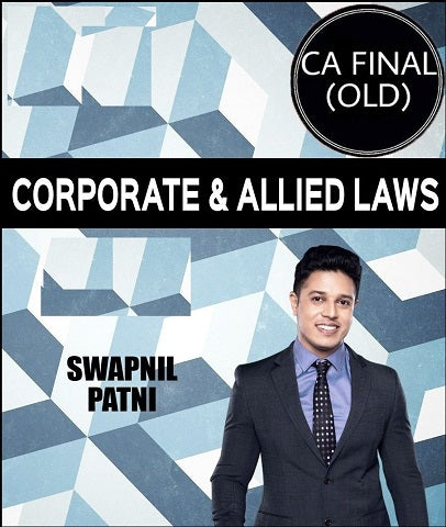 CA Final Corporate and Allied Laws Full Course Video Lectures By CA Swapnil Patni (Old)