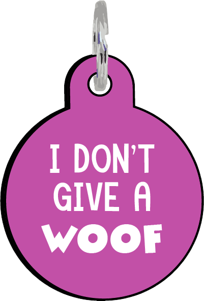 I Don't Give a Woof