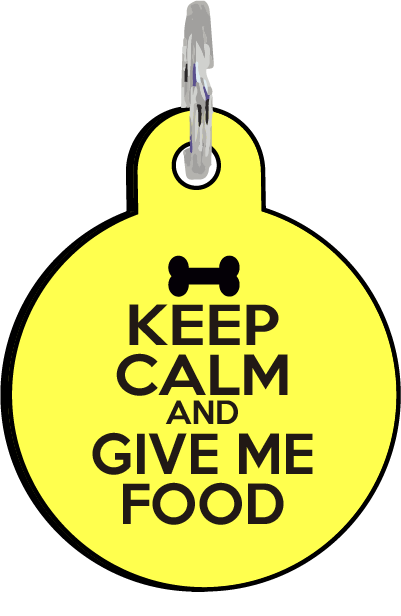 Keep Calm and Give Me Food