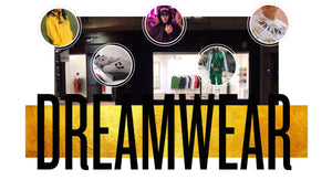 DREAMWEAR - Click & Collect