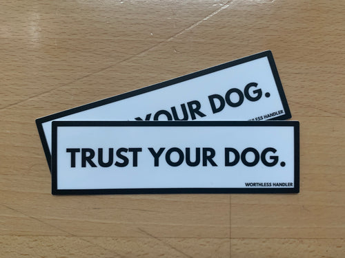Trust Your Dog Sticker Set