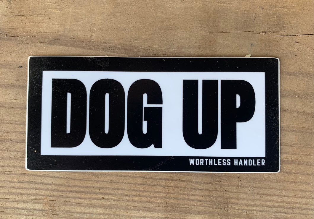 DOG UP Sticker
