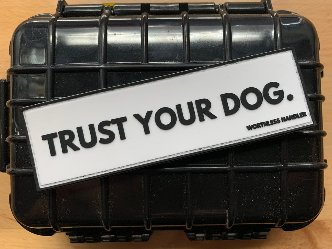 Trust Your Dog Patch