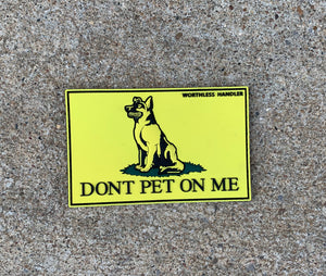 DONT PET ON ME Patch