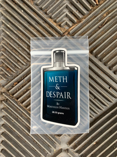 Meth & Despair Cologne Sticker