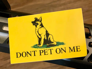 Dont Pet On Me Sticker