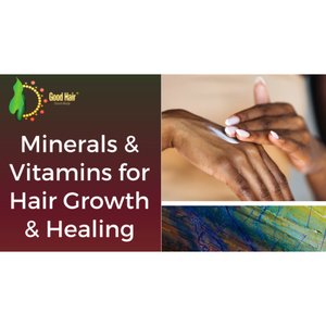 Minerals & Vitamins for Hair Growth & Healing - eBook & Video Bundle