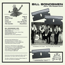 Load image into Gallery viewer, Bill Bondsmen - Until The Razor Cuts LP