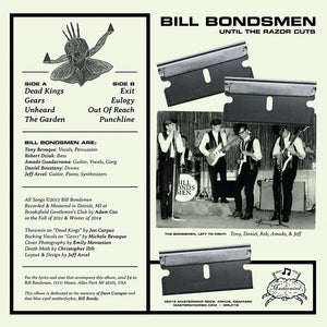Bill Bondsmen - Until The Razor Cuts LP