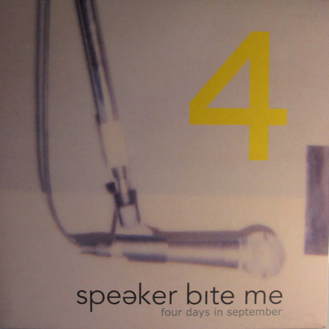 Speaker Bite Me ‎– Four Days In September
