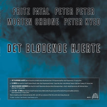 Load image into Gallery viewer, Fritz Fatal, Peter Peter, Morten Chrone, Peter Kyed - After / Det Blødende Hjerte MRLP33