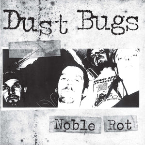 "Dust Bugs ""Noble Rot""  MRLP12"