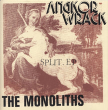Load image into Gallery viewer, AngKor Wrack / The Monoliths - SPLIT 7""