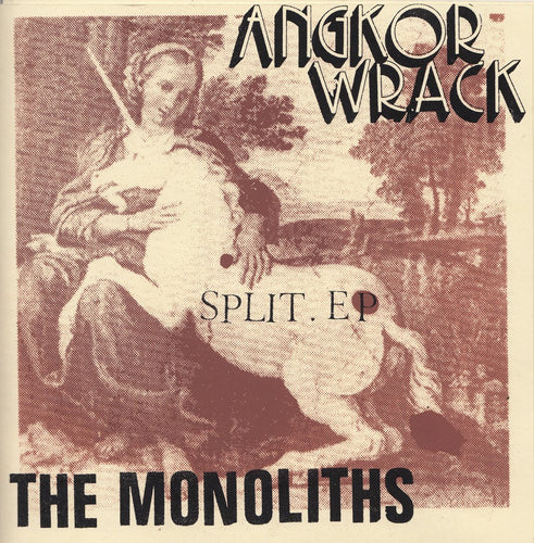 AngKor Wrack / The Monoliths - SPLIT 7