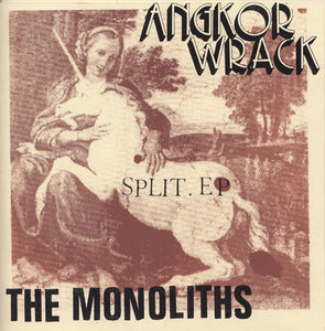 AngKor Wrack / The Monoliths - SPLIT 7""