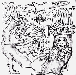 Mr. California / Flyin' Trichecos - Split E.P.