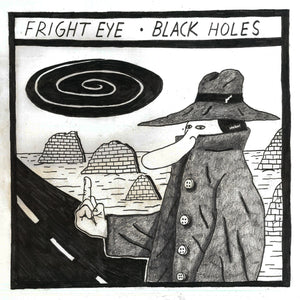 Fright Eye - Black Holes MRLP39