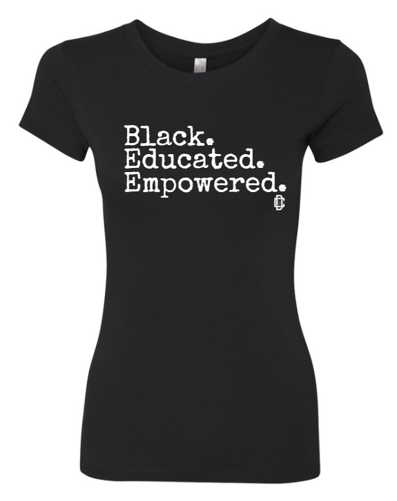 Black Educated Empowered Black Women's