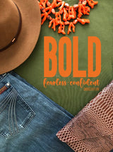 Bold Fearless Confident Olive & Orange