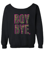 BOY BYE OVERSIZED SWEATSHIRT Black